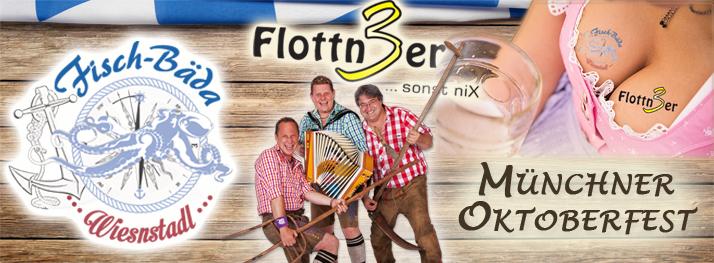Flottn3er, Okotberfest, Münchner Oktoberfest 2015, Wiesn, Wiesn 2015, Fisch Bäda, Wiesnstadl, Fisch Bäda Wiesnstadl