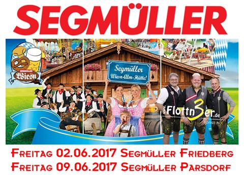 Flottn3er, Segmüller Wiesn, Segmüller Friedberg, Segmüller Parsdorf
